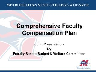 Comprehensive Faculty Compensation Plan