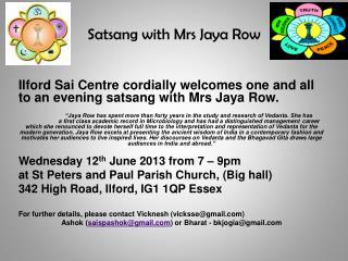Satsang with Mrs Jaya Row