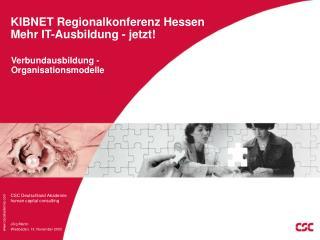 KIBNET Regionalkonferenz Hessen Mehr IT-Ausbildung - jetzt!