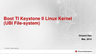 Boot  TI Keystone II Linux  Kernel  (UBI  File-system )
