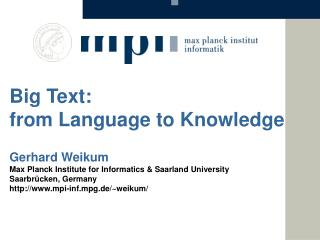 Big Text: from  Language  to  Knowledge