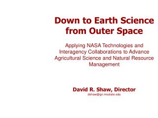 Down to Earth Science from Outer Space