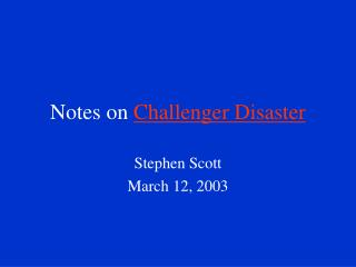 Notes on  Challenger Disaster