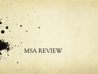 MSA REVIEW