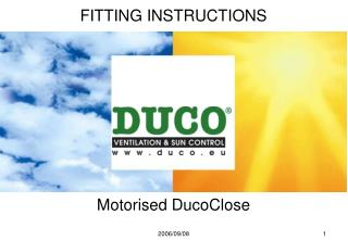 Motorised DucoClose