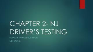 CHAPTER 2- NJ DRIVER'S TESTING