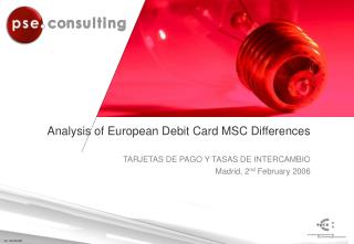 Analysis of European Debit Card MSC Differences