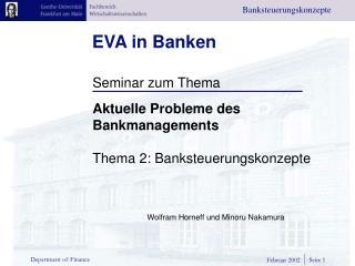 Inhaltsverzeichnis  Einleitung  EVA/MVA definiert  EVA Unternehmensbewertung