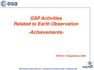 GSP Activities  Related to Earth Observation -Achievements-