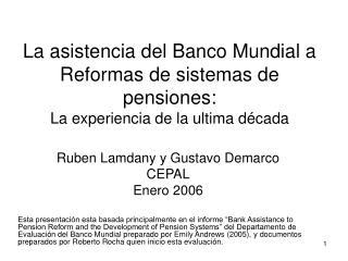 Ruben Lamdany y Gustavo Demarco CEPAL Enero 2006