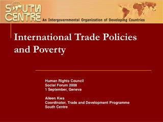 International Trade Policies and Poverty