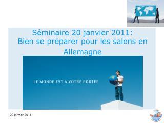 S minaire 20 janvier 2011: Bien se pr parer pour les salons en Allemagne