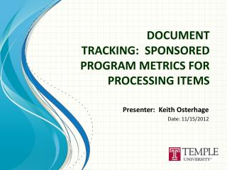 DOCUMENT TRACKING:  SPONSORED PROGRAM METRICS FOR PROCESSING ITEMS