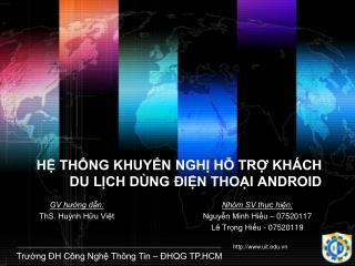 H? TH?NG KHUY?N NGH? H? TR? KH�CH DU L?CH D�NG ?I?N THO?I ANDROID