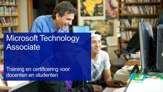 Microsoft  Technology  Associate Training en certificering voor docenten en studenten