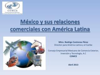 México y sus relaciones comerciales con América Latina