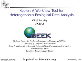 Kepler: A Workflow Tool for Heterogeneous Ecological Data Analysis