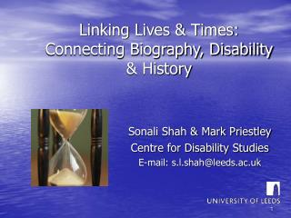 Linking Lives & Times: Connecting Biography, Disability & History