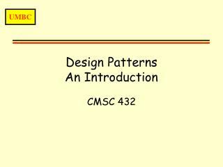 Design Patterns An Introduction
