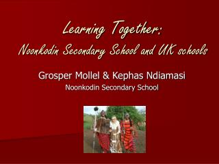 Learning Together: Noonkodin Secondary School and UK schools