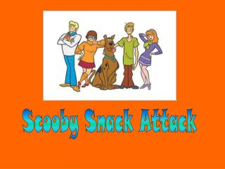 Scooby Snack Attack