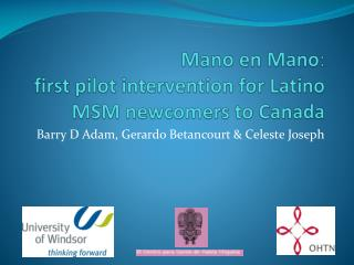 Mano  en  Mano : first pilot intervention for Latino MSM newcomers to Canada