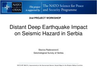 Distant Deep Earthquake Impact on Seismic Hazard in Serbia