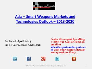 Smart Weapons Market in Asia � Emerging Trends and Opportuni