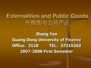 Externalities and Public Goods 外部性与公共产品