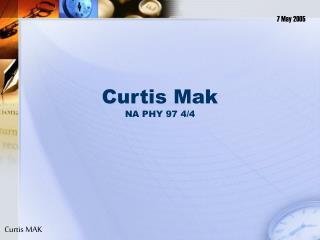 Curtis Mak NA PHY 97 4/4
