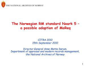 The Norwegian RM standard Noark 5 – a possible adaption of MoReq