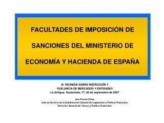FACULTADES DE IMPOSICI�N DE SANCIONES DEL MINISTERIO DE ECONOM�A Y HACIENDA DE ESPA�A