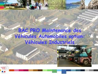 BAC PRO Maintenance des Véhicules Automobiles option: Véhicules Industriels