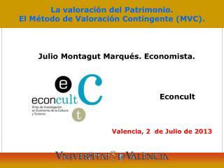 La valoración del Patrimonio. El Método de Valoración Contingente (MVC).