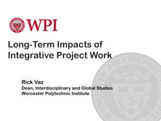 Long-Term  Impacts of  Integrative Project Work