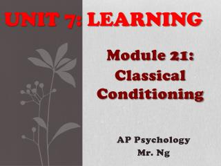 Unit 7: Learning