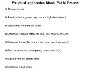 Weighted Application Blank WAB Process