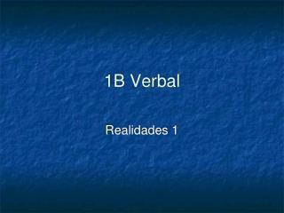 1B Verbal