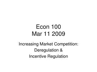 Econ 100 Mar 11 2009