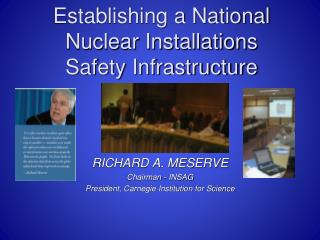 Establishing a National Nuclear Installations Safety Infrastructure