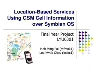 Location-Based Services Using GSM Cell Information over Symbian OS