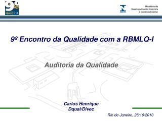 9º Encontro da Qualidade com a RBMLQ-I