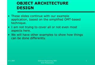 OBJECT ARCHITECTURE DESIGN