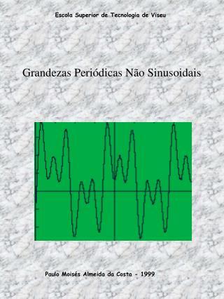 Grandezas Periódicas Não Sinusoidais
