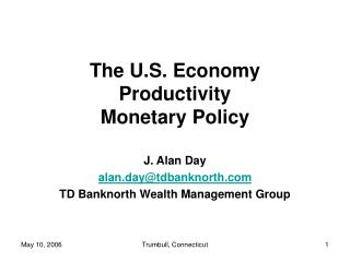 The U.S. Economy Productivity Monetary Policy