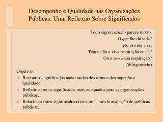 Desempenho e Qualidade nas Organizações Públicas: Uma Reflexão Sobre Significados