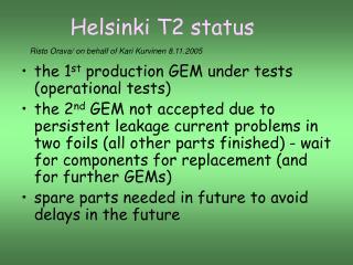 Helsinki T2 status