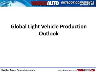 Global Light Vehicle Production Outlook