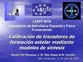 Calibración de trazadores de formación estelar mediante modelos de síntesis