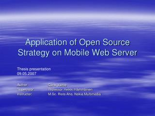 Application of Open Source Strategy on Mobile Web Server